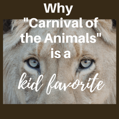 "Why ""Carnival of the Animals"" is a Kid Favorite"