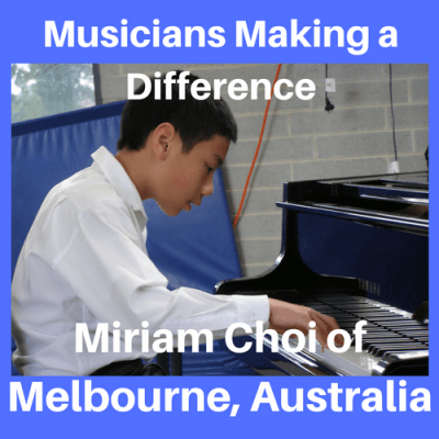 Musicians Making a Difference: Miriam Choi of Melbourne, Australia