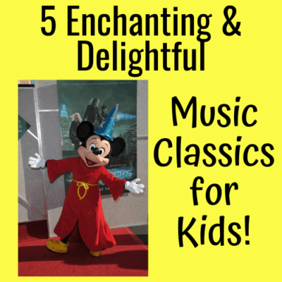 Here are 5 Enchanting and Delightful Music Classics for Kids
