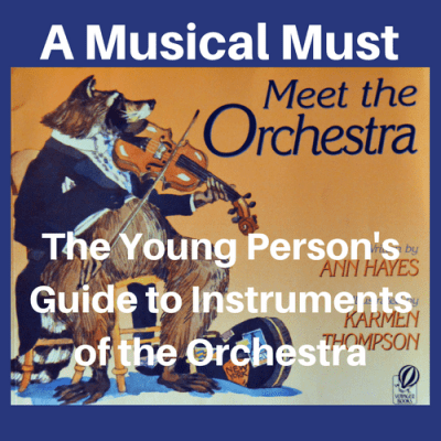 "A Musical Must: ""The Young Person's Guide to Instruments of the Orchestra"""