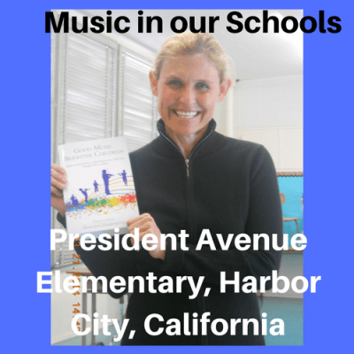 Music in Our Schools: President Avenue Elementary, Harbor City, California