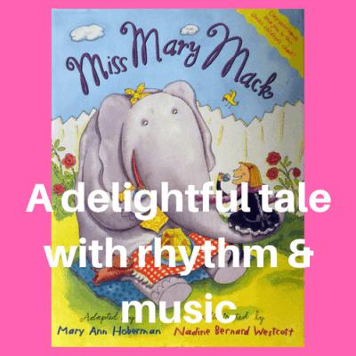 Miss Mary Mack: A Delightful Tale With Rhythm & Music