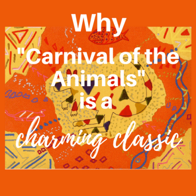 "Why ""Carnival of the Animals"" is a Charming Classic"