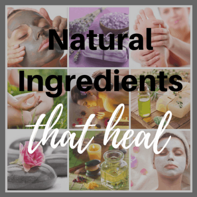 Natural Ingredients That Heal