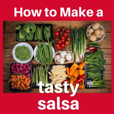How to Make a Tasty Salsa