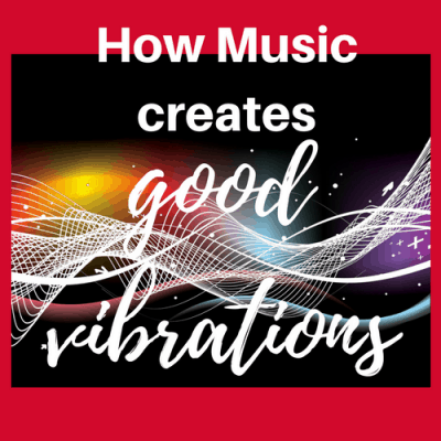 "How Music Creates, ""Good Vibrations"""