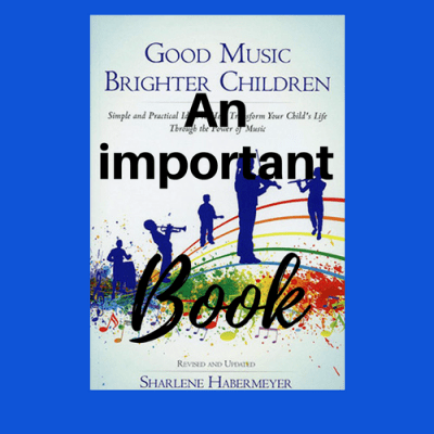 Good Music Brighter Children: An Important Book
