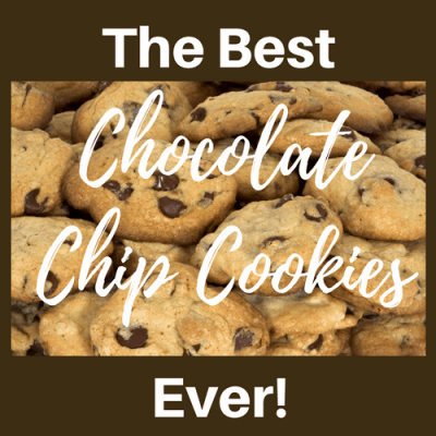 "The ""BEST"" Chocolate Chip Cookies Ever"