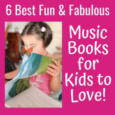 6 Best Fun & Fabulous Music Books for Kids to Love!