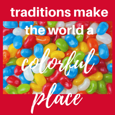 Traditions Make the World a Colorful Place