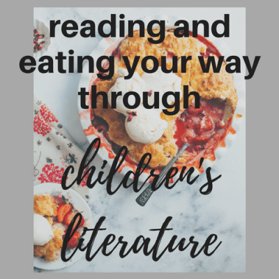 Reading and Eating Your Way through Children's Literature