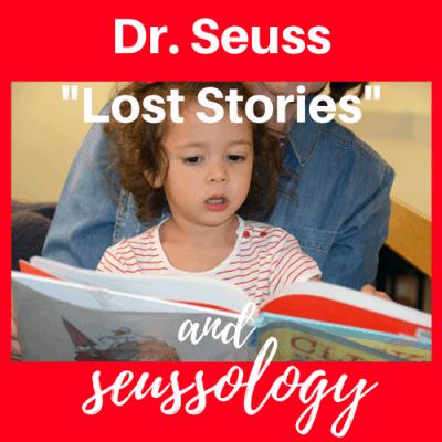 """Dr. Seuss """"Lost"""" Stories & Seussology"""