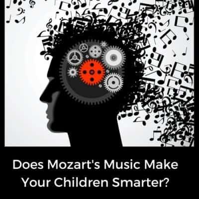 Does Mozart's Music Make Your Children Smarter?
