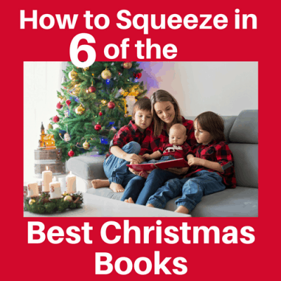 How to Squeeze in 6 of the Best Christmas Books