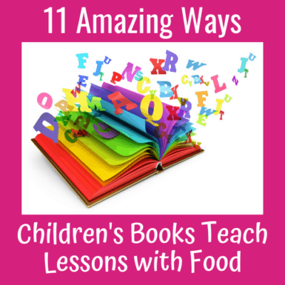 11 Amazing Ways Children's Books that Teach Lessons with Food