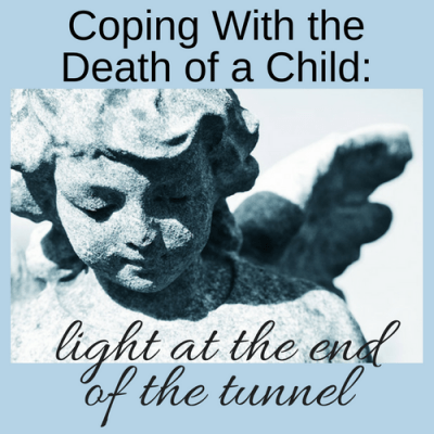 Coping With the Death of a Child: Light at the End of the Tunnel