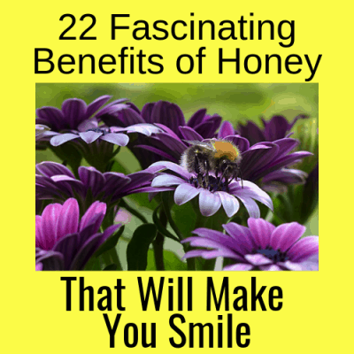 22 Fascinating Benefits of Honey That Will Make You Smile