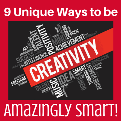 9 Unique Ways to be Amazingly Smart!