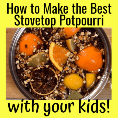 How to Make the Best Stovetop Potpourri With Your Kids!