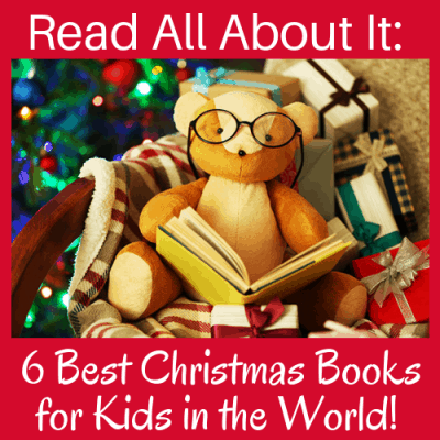 Read All About It: 6 Best Christmas Books for Kids in the World!