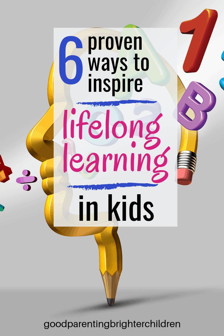 Good Parenting Brighter Children, lifelong learning, learning, online learning, lifelong learning meaning, lifelong learner, lifelong, never stop learning
