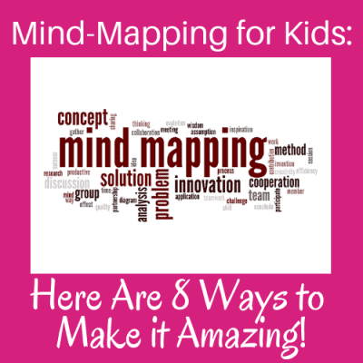 Mind Maps for Kids: Here Are 8 Ways to Make it Amazing!