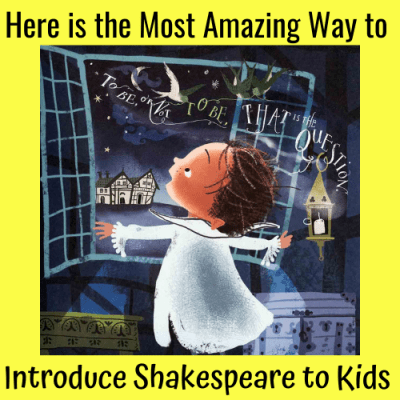 Here is the Most Amazing Way to Introduce Shakespeare to Kids