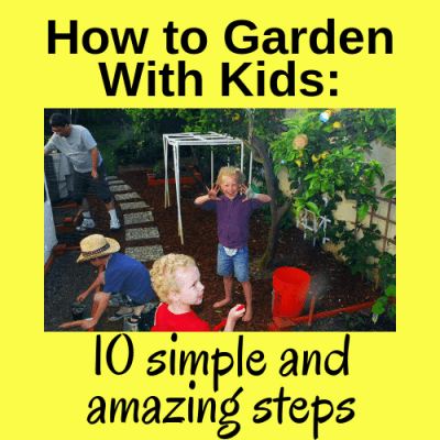 Gardening With Kids: 10 Simple and Amazing Steps