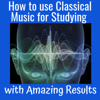 How to Use Classical Music for Studying with Amazing Results
