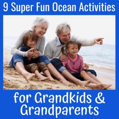 9 Super Fun Ocean Activities for Grandkids & Grandparents