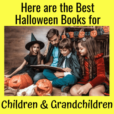 Here are the Best Halloween Books for Children & Grandchildren!