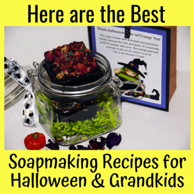 Here are the Best Soapmaking Recipes for Halloween & Grandkids