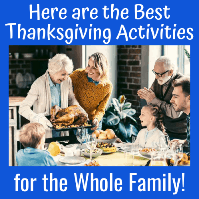 Here are the Best Thanksgiving Activities for the Whole Family