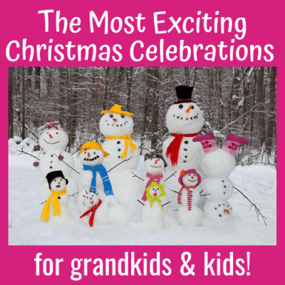 The Most Exciting Christmas Celebrations for Grandkids & Kids!