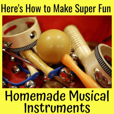 Here's How to make Super Fun Homemade Musical Instruments