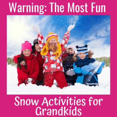 Warning: The Most Fun Snow Activities for Grandkids