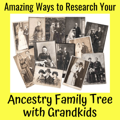 Amazing Ways to Research Your Ancestry Family Tree with Grandkids